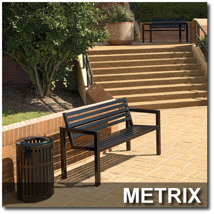 Metrix Collection Site Furnsihings