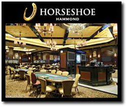 The Horseshoe Casino in Hammond, IN