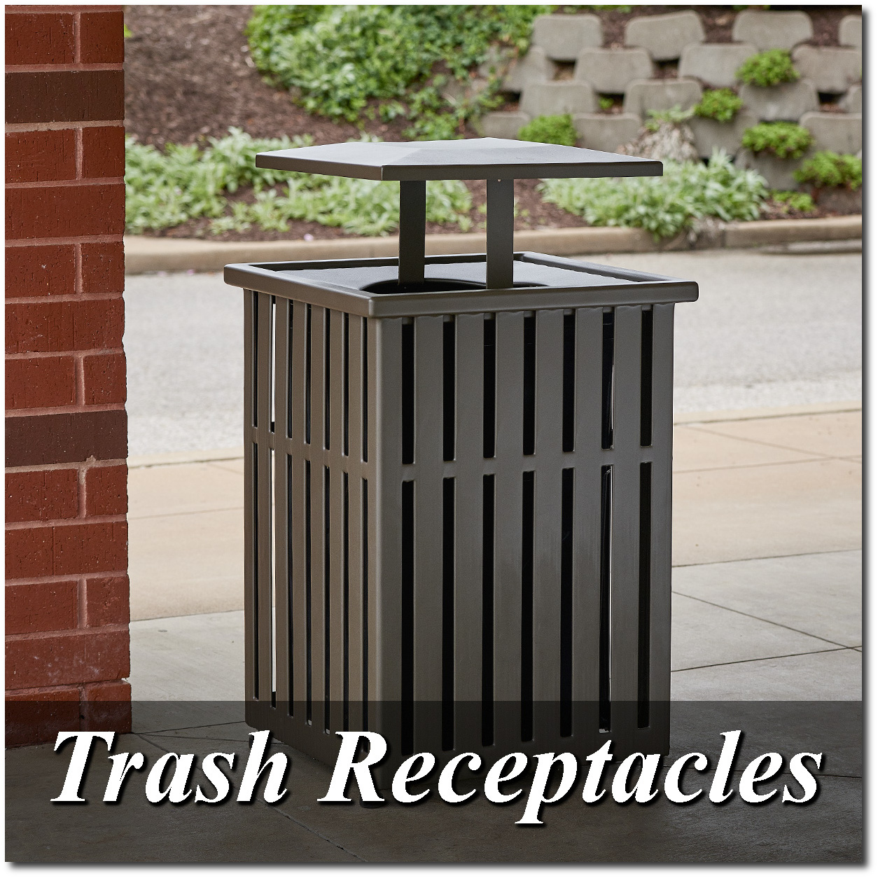 Trash Receptacles Overview